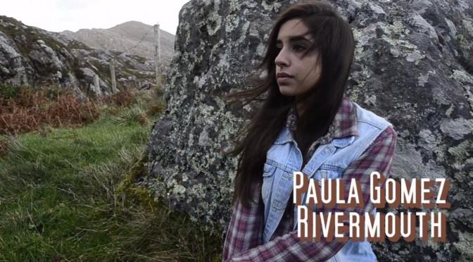 rivermouth paula gomez