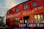 O'Neill's Bar – Sunday Session