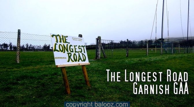 Garnish GAA The Longest Road
