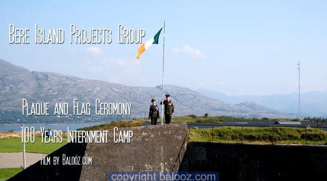 Bere Island Internment Camp Plaque and Flag Raising